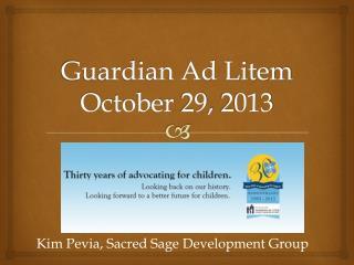Guardian Ad Litem October 29, 2013