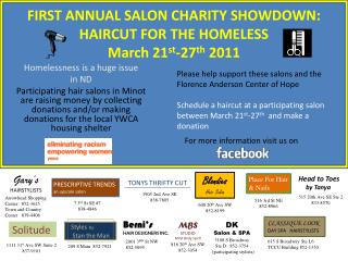 FIRST ANNUAL SALON CHARITY SHOWDOWN: HAIRCUT FOR THE HOMELESS March 21 st -27 th  2011