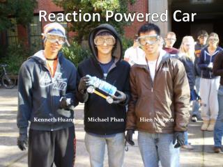 Reaction Powered Car