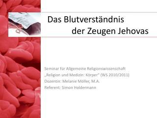 Das Blutverständnis der Zeugen Jehovas