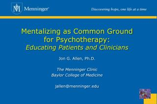 Mentalizing as Common Ground for Psychotherapy: Educating ...