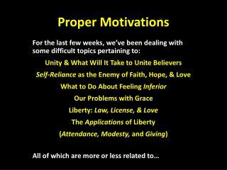 Proper Motivations