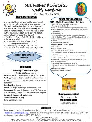 Mrs. Sessions� Kindergarten  Weekly Newsletter October  21 - 25 , 2013