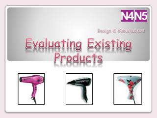 Evaluating Existing Products