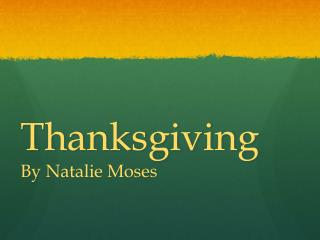 Thanksgiving By Natalie Moses