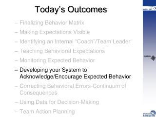 Today�s Outcomes