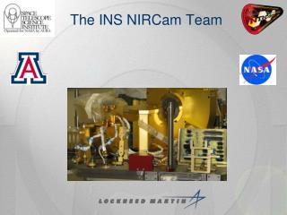 The INS  NIRCam  Team