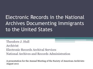 Electronic Records in the National Archives Documenting Immigrants to the United States
