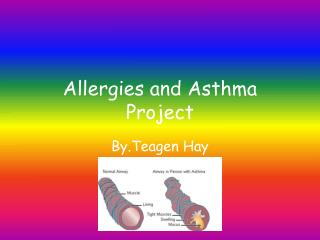 Allergies and Asthma Project