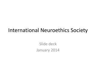 International Neuroethics Society