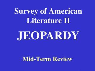 Survey of American Literature II