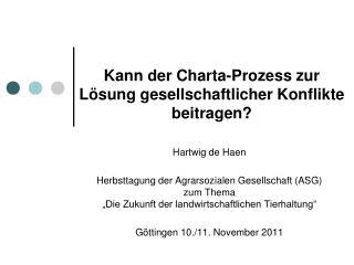 Kann der Charta-Prozess zur  L ösung gesellschaftlicher Konflikte beitragen?