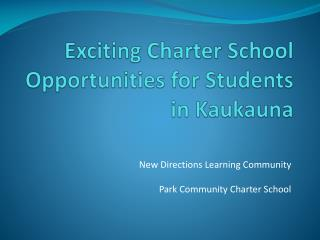 Exciting Charter School Opportunities for Students in Kaukauna