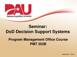 Seminar:  DoD Decision Support Systems
