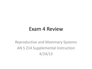 Exam 4 Review