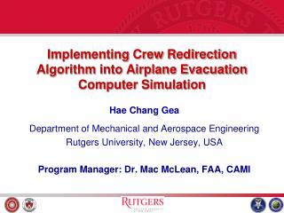 Implementing Crew Redirection Algorithm into Airplane Evacuation Computer Simulation