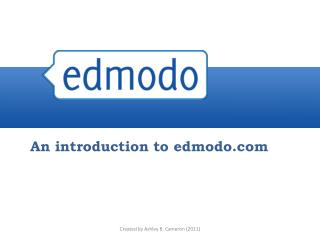 An introduction to edmodo.com