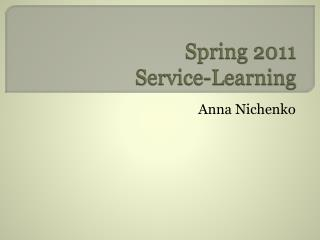 Spring 2011  Service-Learning