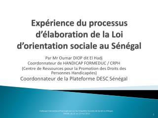 Expérience du processus d'élaboration de la Loi d'orientation sociale au Sénégal