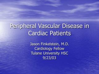 Peripheral Vascular Disease in Cardiac Patients