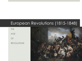European Revolutions (1815-1848)