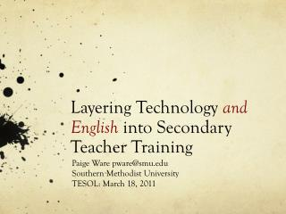 Layering Technology  and English  into Secondary Teacher Training