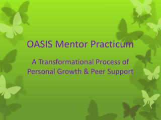 OASIS Mentor Practicum