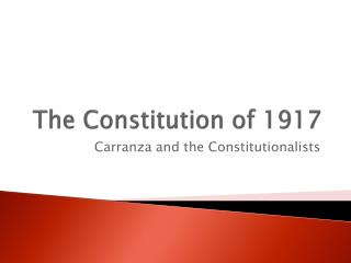 The Constitution of 1917