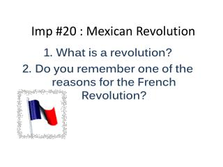 Imp #20 : Mexican Revolution