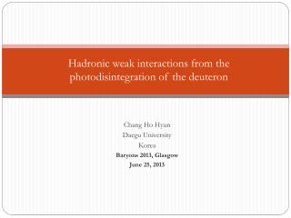 Hadronic  weak interactions from the photodisintegration of the deuteron