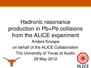 Hadronic  resonance production in  Pb+Pb  collisions from the ALICE experiment