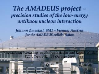 The AMADEUS project –  precision studies of the low-energy  antikaon  nucleon interaction