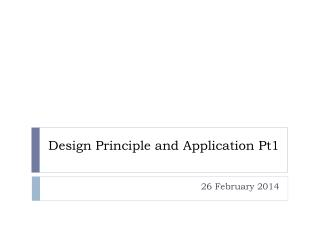 Design Principle and Application Pt1