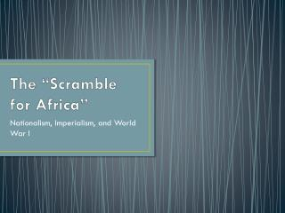 The �Scramble for Africa�