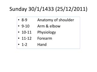 Sunday 30/1/1433 (25/12/2011)