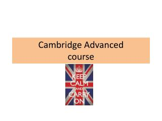 Cambridge  Advanced course