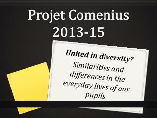Projet Comenius 2013-15