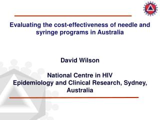 Evaluating the cost-effectiveness of needle and syringe programs in Australia