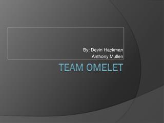 Team Omelet