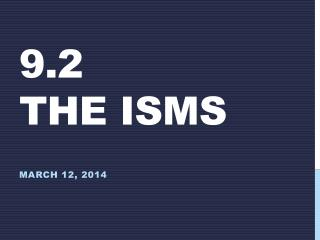9.2 The ISMs