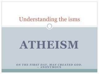 Understanding the isms