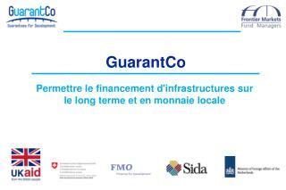 Permettre le financement d'infrastructures sur le long terme et en monnaie locale