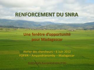 RENFORCEMENT DU SNRA