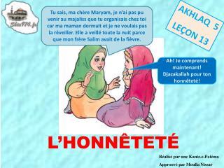 Réalisé par une  Kaniz -e-Fatéma Approuvé par Moulla Nissar