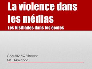 La violence dans les médias Les fusillades dans les écoles
