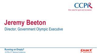 Jeremy Beeton - Maximising the legacy of London 2012