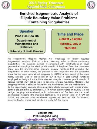 Contact  Info:  Prof.  Bongsoo  Jang  bsjang@unist.ac.kr(Ext.3136)