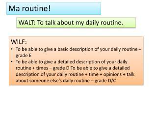 Ma routine!