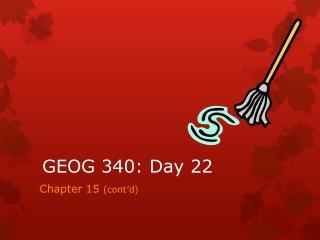 GEOG 340: Day 22