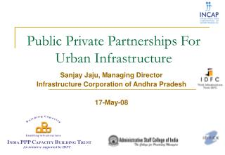 Public Private Partnerships For Urban Infrastructure